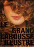 Yves Garnier et Frédéric Haboury - Le Grand Larousse illustré Coffret en 3 volumes : Tome 1, A-Epr ; Tome 2, Epreintes-Pâlir ; Tome 3, Palis-Zythum. 1 Cédérom