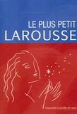 Larousse - Le plus petit Larousse.