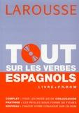 Gabrielle Lloret Linares et Cécile Desprairies - Tout sur les verbes espagnols.