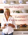Annabel Langbein - Cuisinez ! C'est la saison !.
