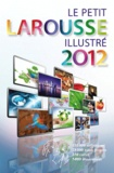 Larousse - Le petit Larousse illustré - Grand format.