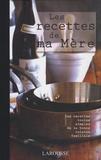 Ghislaine Tamisier - Les recettes de ma Mère.