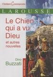 Dino Buzzati - Le Chien qui a vu Dieu et autres nouvelles.