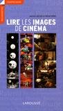 Lire les images de cinéma / Laurent Jullier, Michel Marie   Jullier, Laurent (1960-....). Auteur