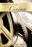 Christian Viviani et Jean-Loup Passek - Dictionnaire mondial du cinéma.