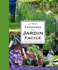 Le Petit Larousse du Jardin Facile / Catherine Delprat | Willery, Didier. Auteur