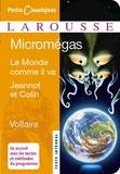 Voltaire - Micromegas ; Le monde comme il va ; Jeannot et Colin.