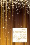 Larousse - Le petit Larousse illustré 2012.