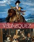 Johann Protais et Eloi Rousseau - Les plus belles oeuvres de Velasquez.