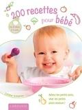 Céline Scharot - 200 recettes pour bébé.