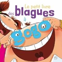 Aurore Meyer - Le petit livre des blagues à gogo.