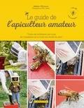 Alethea Morrison - Le guide de l'apiculteur amateur.