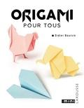 Didier Boursin - Origami pour tous.