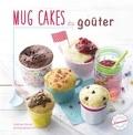 Noémie Strouk - Mug cakes du goûter.