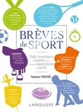 Valentin Verthé - Brèves de sport - Petit inventaire insolite pour tous les passionnés de sport.