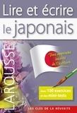 Helen Gilhooly et Rozenn Etienne - Lire et écrire le japonais.