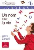 Valérie Zenatti - Un nom pour la vie.
