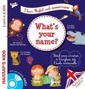 Annie Sussel et Christophe Boncens - What's your name ? - A partir de 4 ans. 1 CD audio