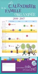 Jean-Yves Grall - Le calendrier de la famille organisée 2016-2017 - Avec un stylo.