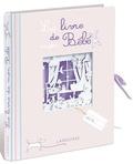 Claire Morel Fatio - Le livre de mon Bébé.
