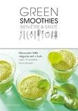 Sonoko Nakazato et Chôko Yamaguchi - Green smoothies bien-être et santé.