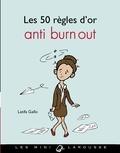 Latifa Gallo - Les 50 règles d'or anti burn out.