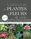 Christopher Brickell - Larousse des plantes et fleurs de jardin.