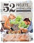 52 projets pour jardiner en ville toutes les semaines de l'année / Bärbel Oftring | Oftring, Bärbel. Auteur
