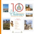 Elisabeth de Lambilly - Les 10 plus beaux châteaux de France racontés aux enfants.