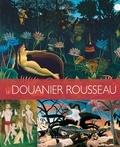 Eloi Rousseau - Les plus belles oeuvres du Douanier Rousseau.
