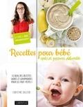 Christine Zalejski - Recettes pour bébé spécial parents débordés.