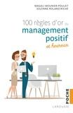 Magali Mounier-Poulat et Solenne Roland-Riché - Les 100 règles d'or du management positif et heureux.