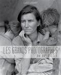 Luce Lebart - Les grands photographes du XXe siècle.