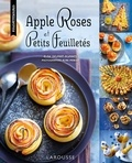 Elise Delprat-Alvarès - Apple Roses et petits feuilletés.
