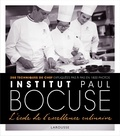 Collectif - Institut Bocuse - L'école de l'excellence culinaire.