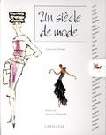 Un siècle de mode / Catherine Ormen, Inès de la Fressange | Ormen, Catherine