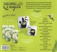 Guacamole & Mojito. 20 recettes à boire et à grignoter ! Avec 1 presse à avocat, 1 bol, 4 verres à cocktails