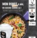Noëmie André - Mon robot cuiseur & moi, on cuisine comme ça !.