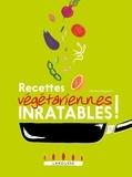 Clémence Roquefort - 200 recettes végétariennes inratables !.
