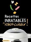 Elise Delprat-Alvarès - Recettes inratables au robot-cuiseur !.