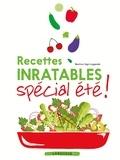 Béatrice Vigot-Lagandré - Recettes inratables spécial été !.