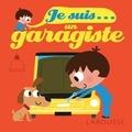 Agnès Besson et Patrick Morize - Je suis un garagiste.