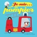 Agnès Besson et Patrick Morize - Je suis un pompier.