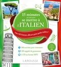 Luigia Pattano - 15 minutes par jour pour se mettre à l'italien - Une méthode efficace pour parler italien ! Pour débutants et faux débutants. 1 CD audio MP3
