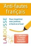 Larousse - L'Anti-fautes de français.