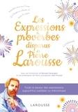 Pierre Larousse - Les expressions et proverbes disparus de Pierre Larousse.
