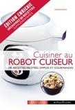 Noëmie André - Cuisiner au robot cuiseur.