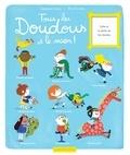 Bénédicte Rivière et Elise Garcette - Tous les doudous et le mien !.