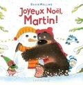 Joyeux Noël, Martin ! | Melling, David (1962-....). Auteur
