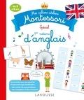 Carine Girac-Marinier et Lydie Barusseau - Mes cahiers ateliers Montessori spécial 1res notions d'anglais - De 3 à 6 ans.